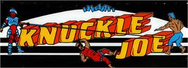 Arcade Cabinet Marquee for Knuckle Joe.