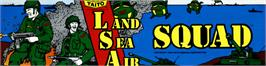 Arcade Cabinet Marquee for Land Sea Air Squad / Riku Kai Kuu Saizensen.