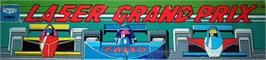 Arcade Cabinet Marquee for Laser Grand Prix.