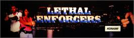 Arcade Cabinet Marquee for Lethal Enforcers.