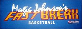 Arcade Cabinet Marquee for Magic Johnson's Fast Break.