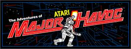 Arcade Cabinet Marquee for Major Havoc.