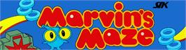 Arcade Cabinet Marquee for Marvin's Maze.