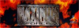 Arcade Cabinet Marquee for Maximum Force v1.05.