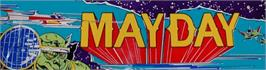 Arcade Cabinet Marquee for Mayday.