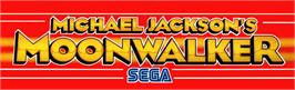 Arcade Cabinet Marquee for Michael Jackson's Moonwalker.