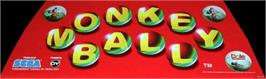 Arcade Cabinet Marquee for Monkey Ball.