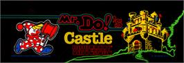 Arcade Cabinet Marquee for Mr. Do's Castle.