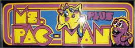 Arcade Cabinet Marquee for Ms. Pac-Man Plus.