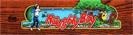 Arcade Cabinet Marquee for Naughty Boy.