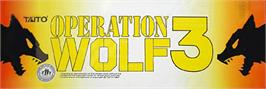 Arcade Cabinet Marquee for Operation Wolf 3.
