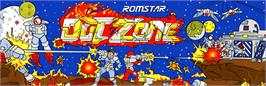 Arcade Cabinet Marquee for Out Zone.