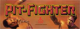 Arcade Cabinet Marquee for Pit Fighter.
