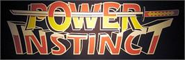 Arcade Cabinet Marquee for Power Instinct.