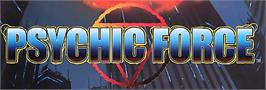 Arcade Cabinet Marquee for Psychic Force EX.