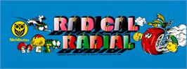 Arcade Cabinet Marquee for Radical Radial.