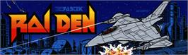Arcade Cabinet Marquee for Raiden.