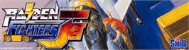 Arcade Cabinet Marquee for Raiden Fighters Jet - 2000.