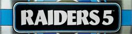 Arcade Cabinet Marquee for Raiders5.