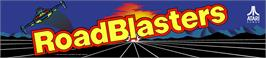 Arcade Cabinet Marquee for Road Blasters.