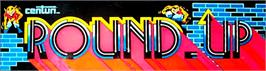 Arcade Cabinet Marquee for Round-Up.
