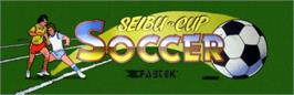 Arcade Cabinet Marquee for Seibu Cup Soccer.