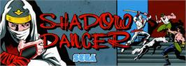 Arcade Cabinet Marquee for Shadow Dancer.