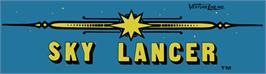 Arcade Cabinet Marquee for Sky Lancer.