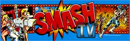 Arcade Cabinet Marquee for Smash T.V..