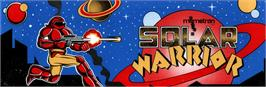 Arcade Cabinet Marquee for Solar-Warrior.