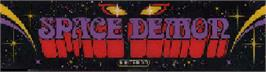 Arcade Cabinet Marquee for Space Demon.