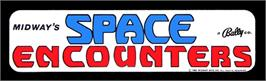 Arcade Cabinet Marquee for Space Encounters.