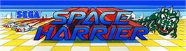 Arcade Cabinet Marquee for Space Harrier.