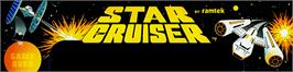 Arcade Cabinet Marquee for Star Cruiser.
