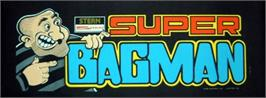 Arcade Cabinet Marquee for Super Bagman.