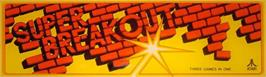 Arcade Cabinet Marquee for Super Breakout.