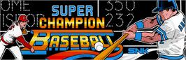 Arcade Cabinet Marquee for Super Champion Baseball.