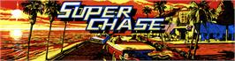 Arcade Cabinet Marquee for Super Chase - Criminal Termination.