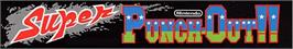 Arcade Cabinet Marquee for Super Punch-Out!!.