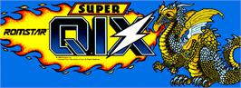 Arcade Cabinet Marquee for Super Qix.