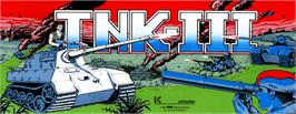 Arcade Cabinet Marquee for T.N.K III.