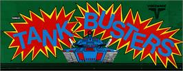 Arcade Cabinet Marquee for Tank Busters.
