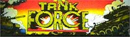 Arcade Cabinet Marquee for Tank Force.