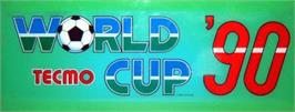 Arcade Cabinet Marquee for Tecmo World Cup '90.
