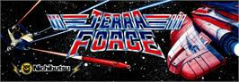 Arcade Cabinet Marquee for Terra Force.