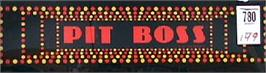 Arcade Cabinet Marquee for The Pit Boss.