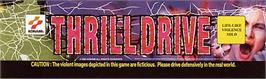 Arcade Cabinet Marquee for Thrill Drive.