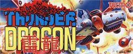 Arcade Cabinet Marquee for Thunder Dragon.