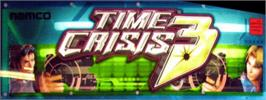 Arcade Cabinet Marquee for Time Crisis 3.