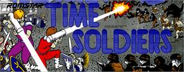 Arcade Cabinet Marquee for Time Soldiers.